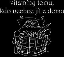 Vitamíny tomu, kdo nechce jít z domu.